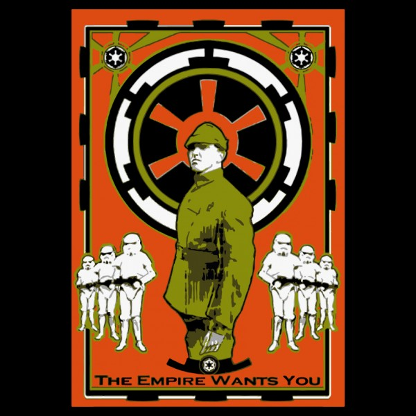 The Empire Wants You - Star Wars